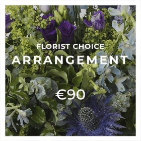 Florist Choice Arrangement €90